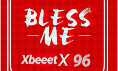 MUSIC: Xbeeet feat. Rahmatalla 96 - Bless Me [Download mp3]