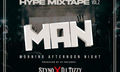 Styno x Dj Tizzy - Hype man mixtape vol 2. Mp3