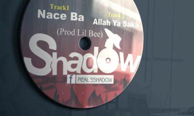 MUSIC: Shadow - Nace Bah & Allah ya Saka [Download mp3]