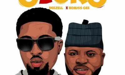MUSIC: Deezell feat. Nomiis Gee - Ojoro [Download mp3]
