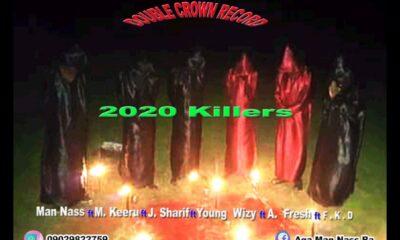 CYPHER: Man Nass x M Keeru x J Sharif x Young wizy x A fresh x F.KD - 2020 Killers Cypher