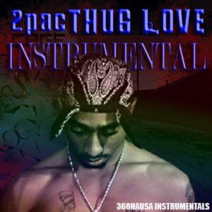 FREEBEAT: 2Pac Thug Love - Free Instrumental [Download Mp3]