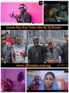 VIDEO MIXTAPE: Arewa Hip Hop Video Mixtape [ By Dj BOMBO]