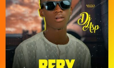 MUSIC: DJ Asp - Beby Girl [Download Mp3]