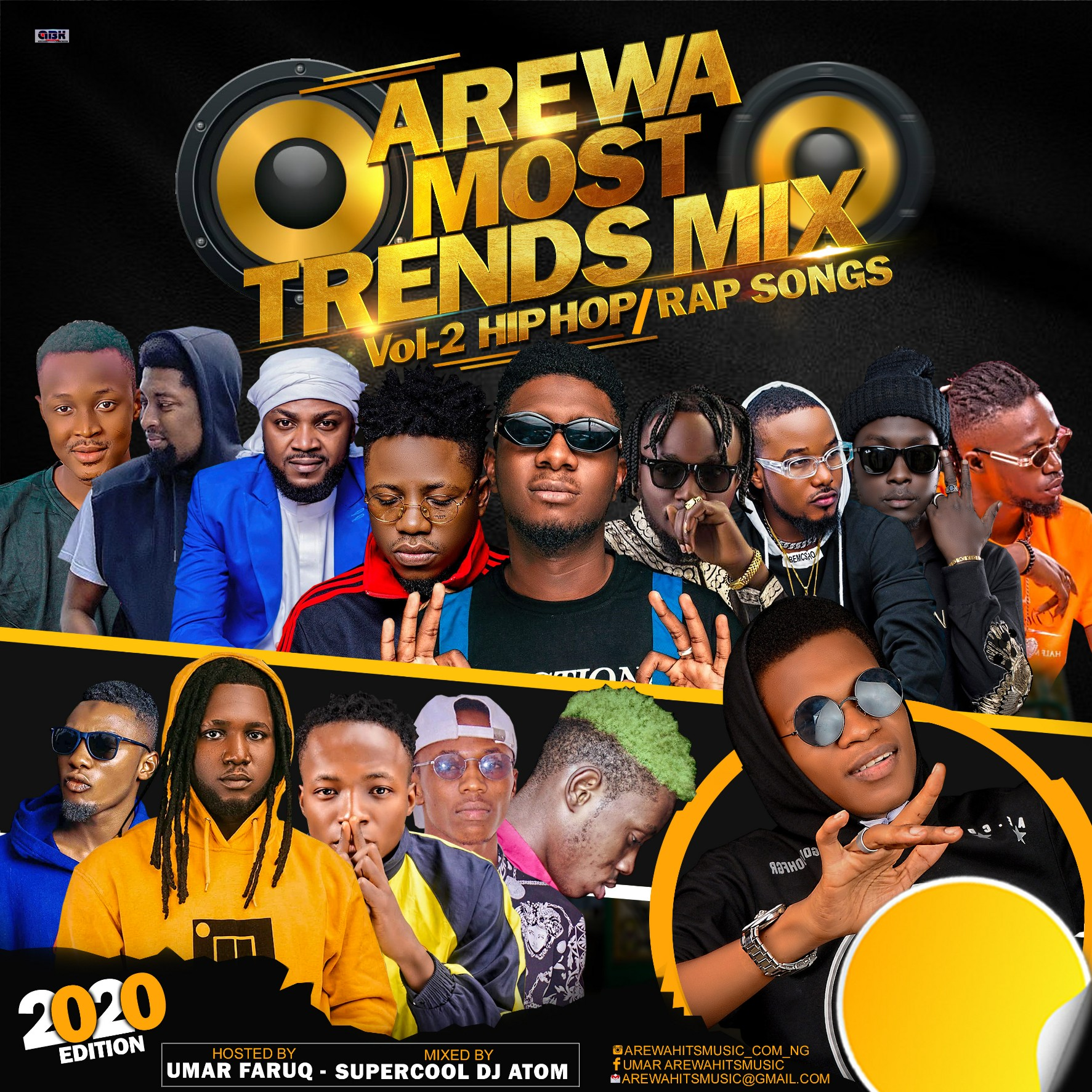 DJ MIXTAPE: Arewa Most Trends vol. 2 - Hip Hop Rap songs (2020 Edition)