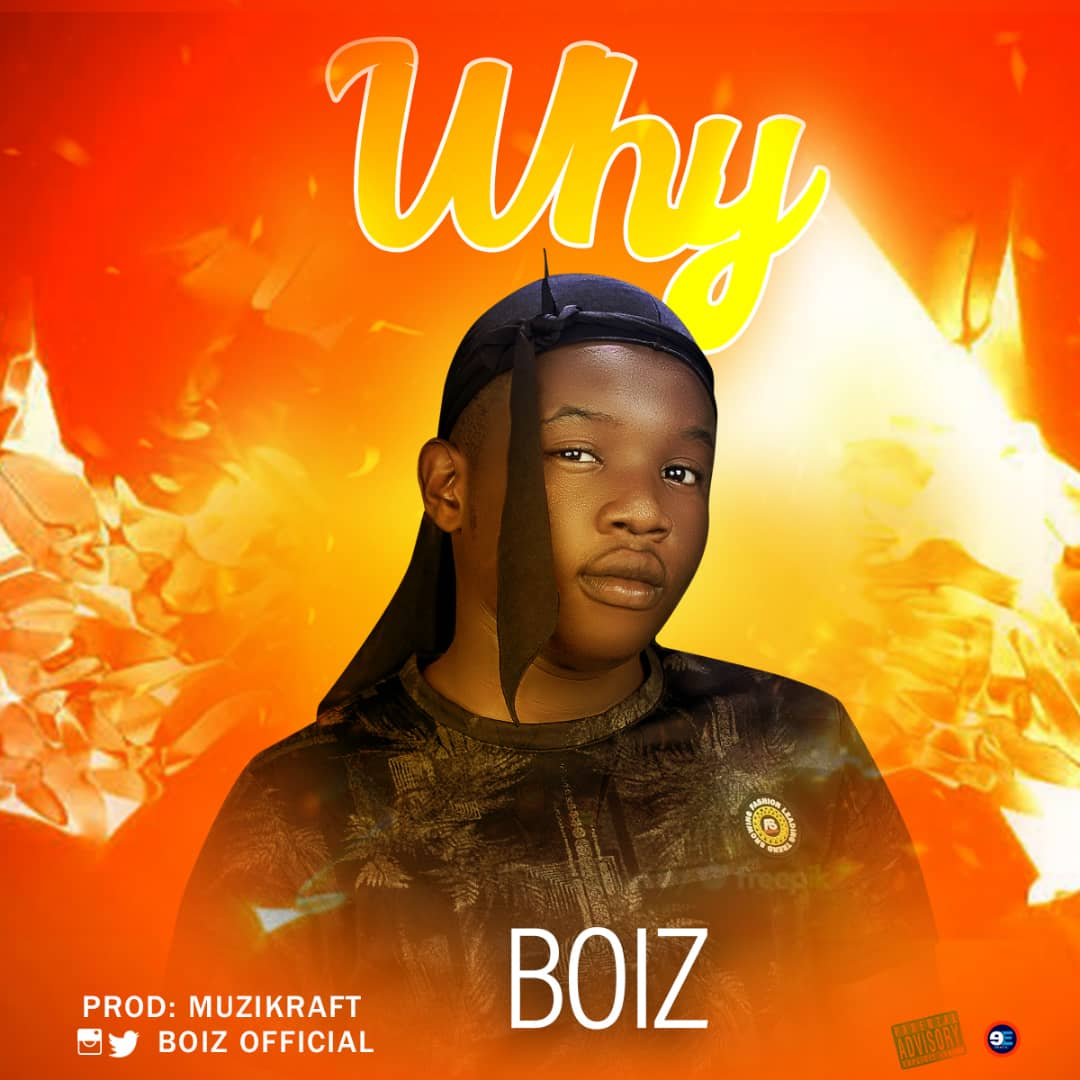 MUSIC: Boiz – Why (Audio Mp3)