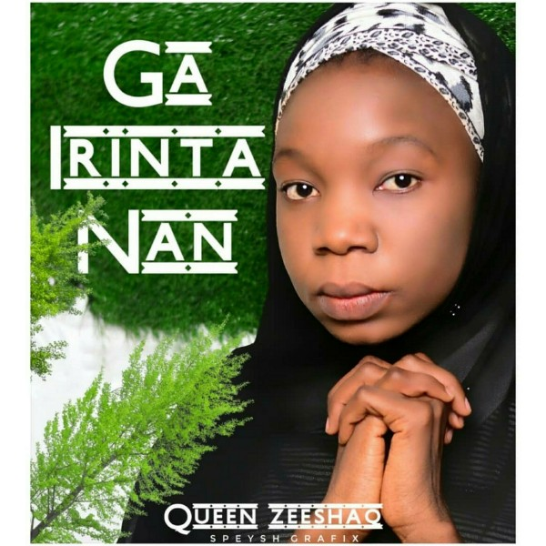 MUSIC: Queen Zeeshaq - Ga irinta Nan [Official Audio]