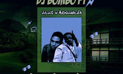 MUSIC: Dj Bombo Ft Vulkz Ben Khalifah – Bom Bom Bom (M&M By 10Beats)