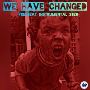 FREEBEAT: We have Changed - Free Hip Hop Instrumental beat 2020
