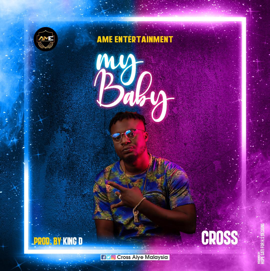 Cross - My Baby (Prod. King)