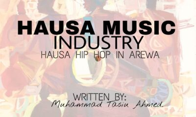 Ent. ARTICLE: Hausa Music Industry in Northern Nigeria - Hausa Hip Hop Music in Arewa