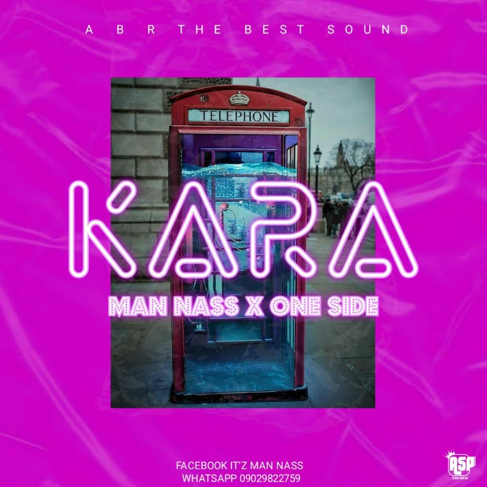 MUSIC: Man Nass Feat. One Side - Kara