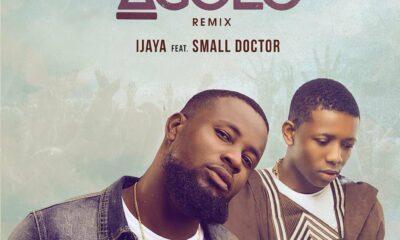 MUSIC: Ijaya feat. Small Doctor - Agolo Remix [Download Mp3]