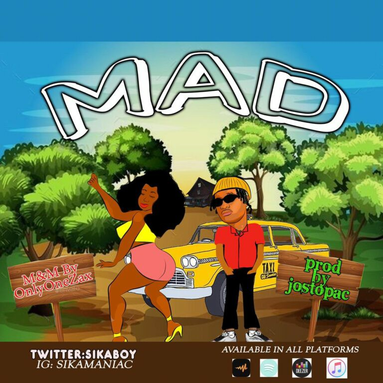 MUSIC: Sika Boi - Mad [Download Mp3]