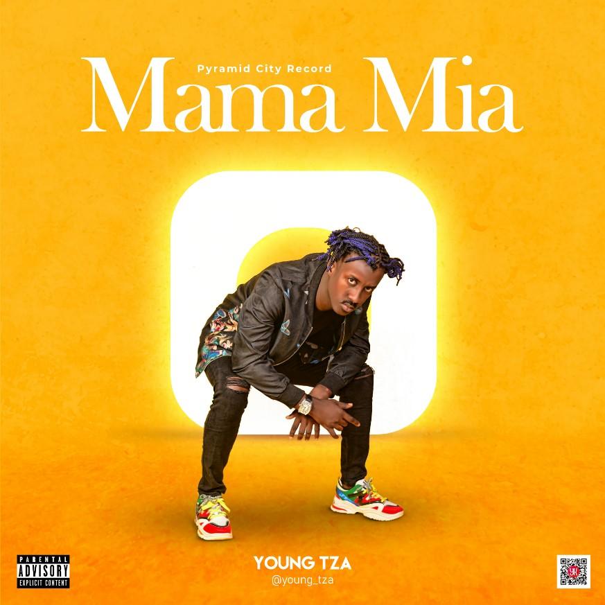 EP: Young TZA - Mama Mia [Download Complete EP Mp3 + Zip]