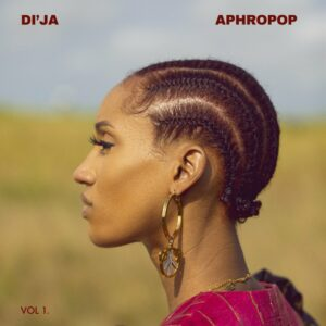 Ent. NEWS: Di'ja Announced 4th December as a Date of releasing her EP - Aphropop Vol. 1