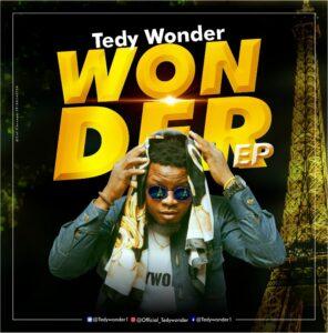 EP: Tedy Wonder - Wonder EP [ Download Complete Ep]