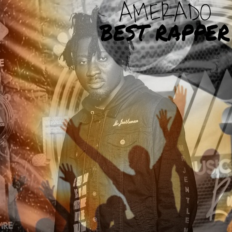 MUSIC: Amerado – Best Rapper (Prod. by Tubhani Muzik)