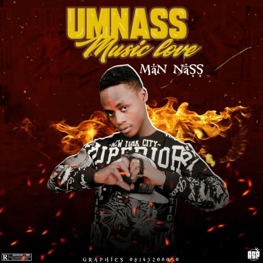 MUSIC: Man Nass - Music Love (Official Audio)