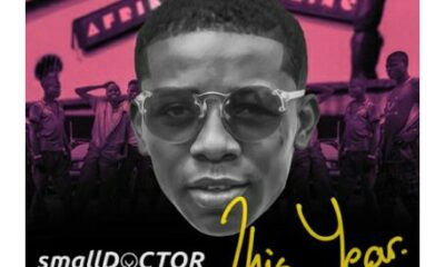 MUSIC: Small Doctor - This Year [ Prod By 2T ]