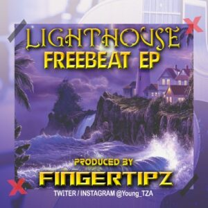 FREEBEAT EP: Lighthouse Freebeats EP (Produced By FingerTipz)
