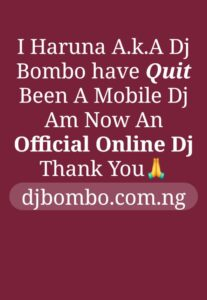 "One of the best Arewa Disc Jockey professionally known as ""Dj Bombo"" official announced that he Quiet Mobile Deejaying and declared himself as official Online Dj. This interesting news was found from his latest tweet as he tweeted : 360Hausa officials will do it's best to reach him and hunt the details of his reasons of changing his mind. Just stay with 360Hausa Blog now and always for a reliable News and latest music."