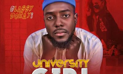 MUSIC: Classy Dorayi - University Girl (Yar Jami'a)