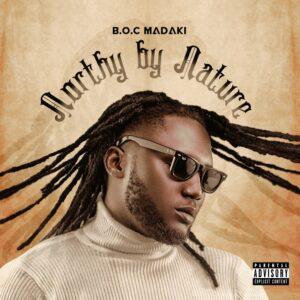 EP: BOC Madaki – Northy By Nature [Download Full Album]