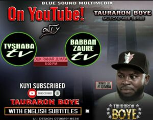 Ent. NEWS: Tauraron Boye (Musical Series Drama Movie) to be available on YouTube from 29th January - TY Shaban Announced