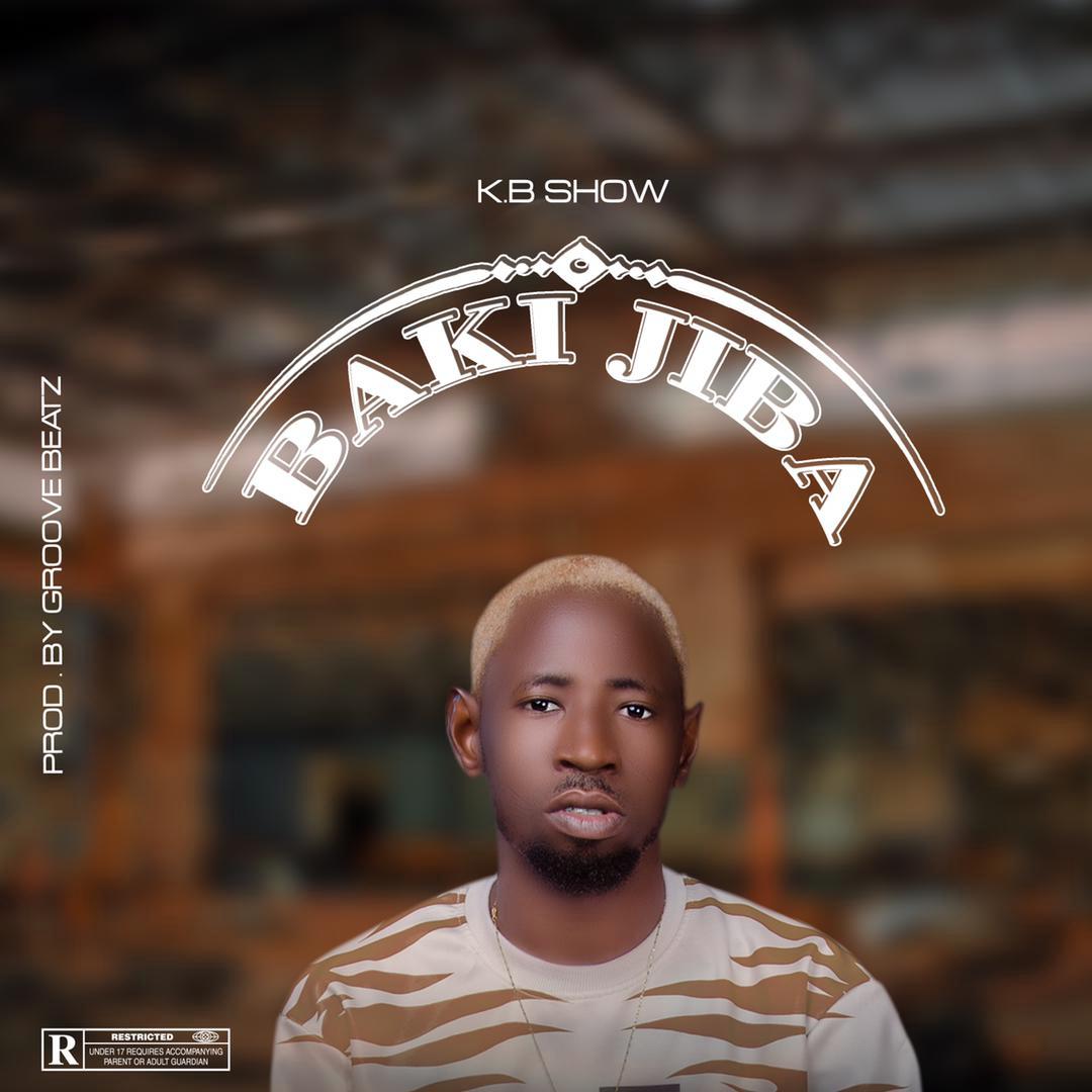 MUSIC: KB Show - Bakiji Ba