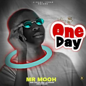 MUSIC: Mr Mooh - One Day (Official Audio)