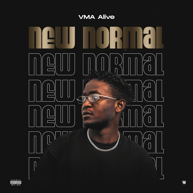 MUSIC: VMA Alive - New Normal (Official Audio)