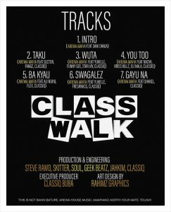 Arewa Mafia Class Walk album tracklist