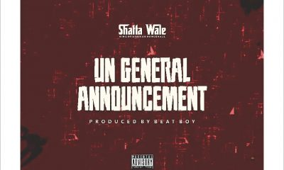 MUSIC: Shatta Wale – UN General Announcement (Part 2) (Samini Diss) Mp3