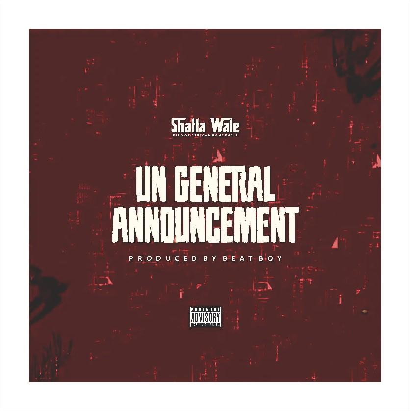 MUSIC: Shatta Wale – UN General Announcement (Part 2) (Samini Diss) Mp3
