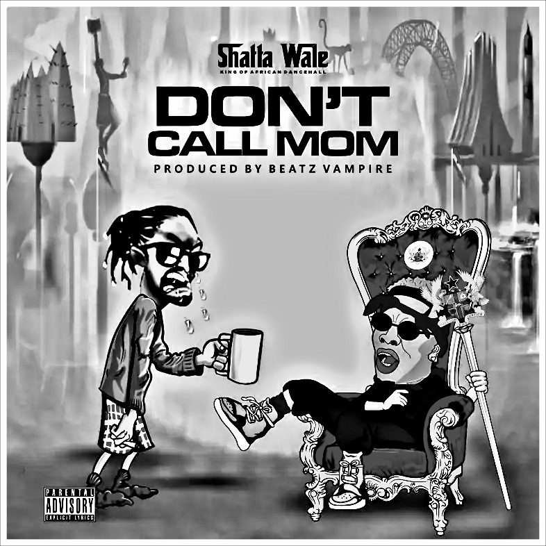 MUSIC: Shatta Wale – Don't Call Mom (Samini Diss Part 5) Mp3