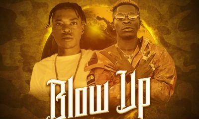 MUSIC: Shatta Wale Feat. Skillibeng - Blow Up Mp3 Download