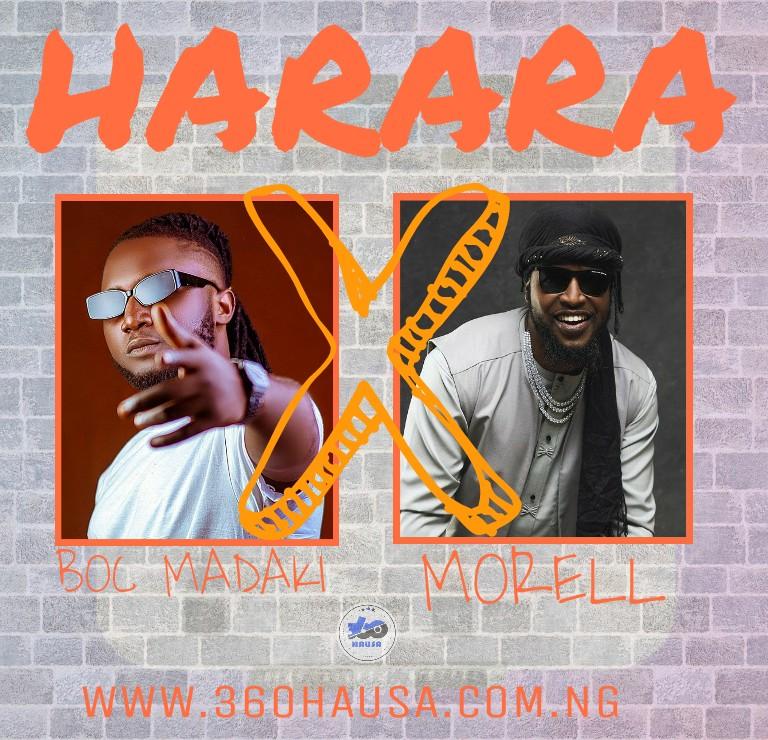 MUSIC: Boc Madaki Feat. Morell - Harara Mp3 Download