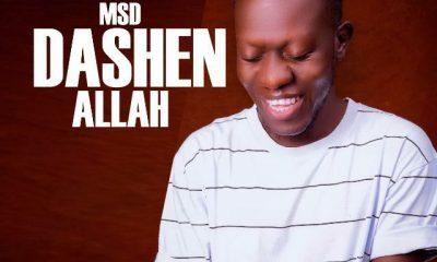 MUSIC: MSD - Dashen Allah (Official Audio)