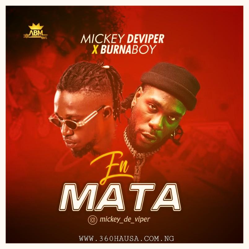 MUSIC: Mickey Deviper Feat. Burna Boy - En Mata Mp3 Download