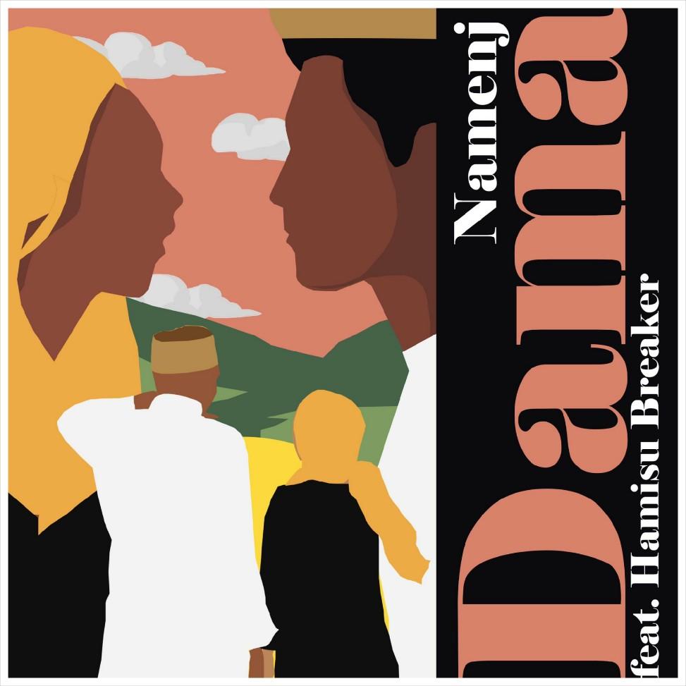 MUSIC: Namenj Feat. Hamisu Breaker Dorayi - Dama Download Mp3