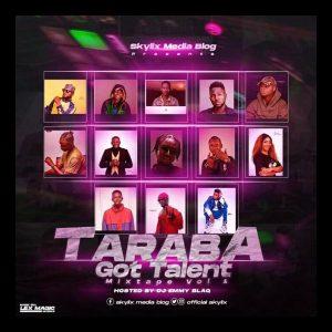 DJ MIX: Taraba Got Talent (MIXTAPE Vol.1) Hosted By Dj EmmyBlaq