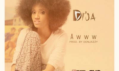 MUSIC: Di'ja - Awww Mp3 Download