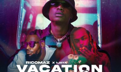 MUSIC: Ricomaz Feat. Ijaya - Vacation Remix ( Official Audio )