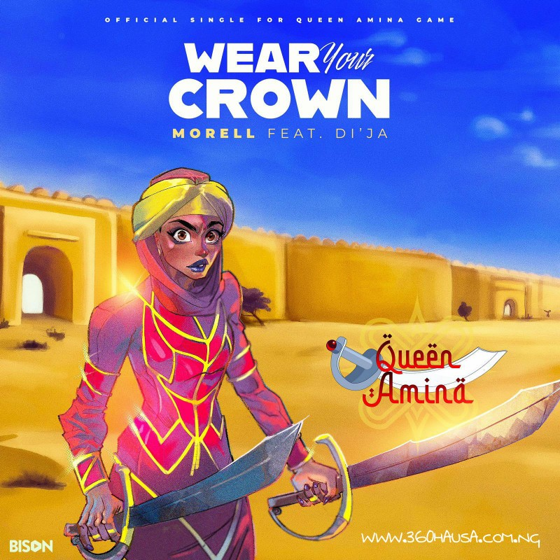 MUSIC: Di'Ja Feat. Morell - Wear Your Crown Mp3 Download