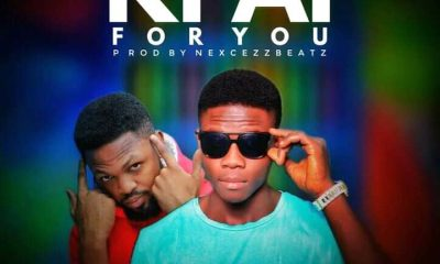 MUSIC: Chealjay Feat. Nexcezz Beatz - Kpai For You