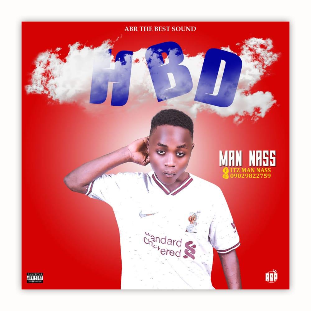 MUSIC: Man Nass - HBD
