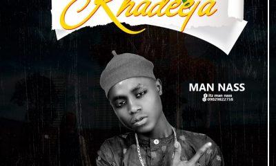 MUSIC: Man Nass - Khadija