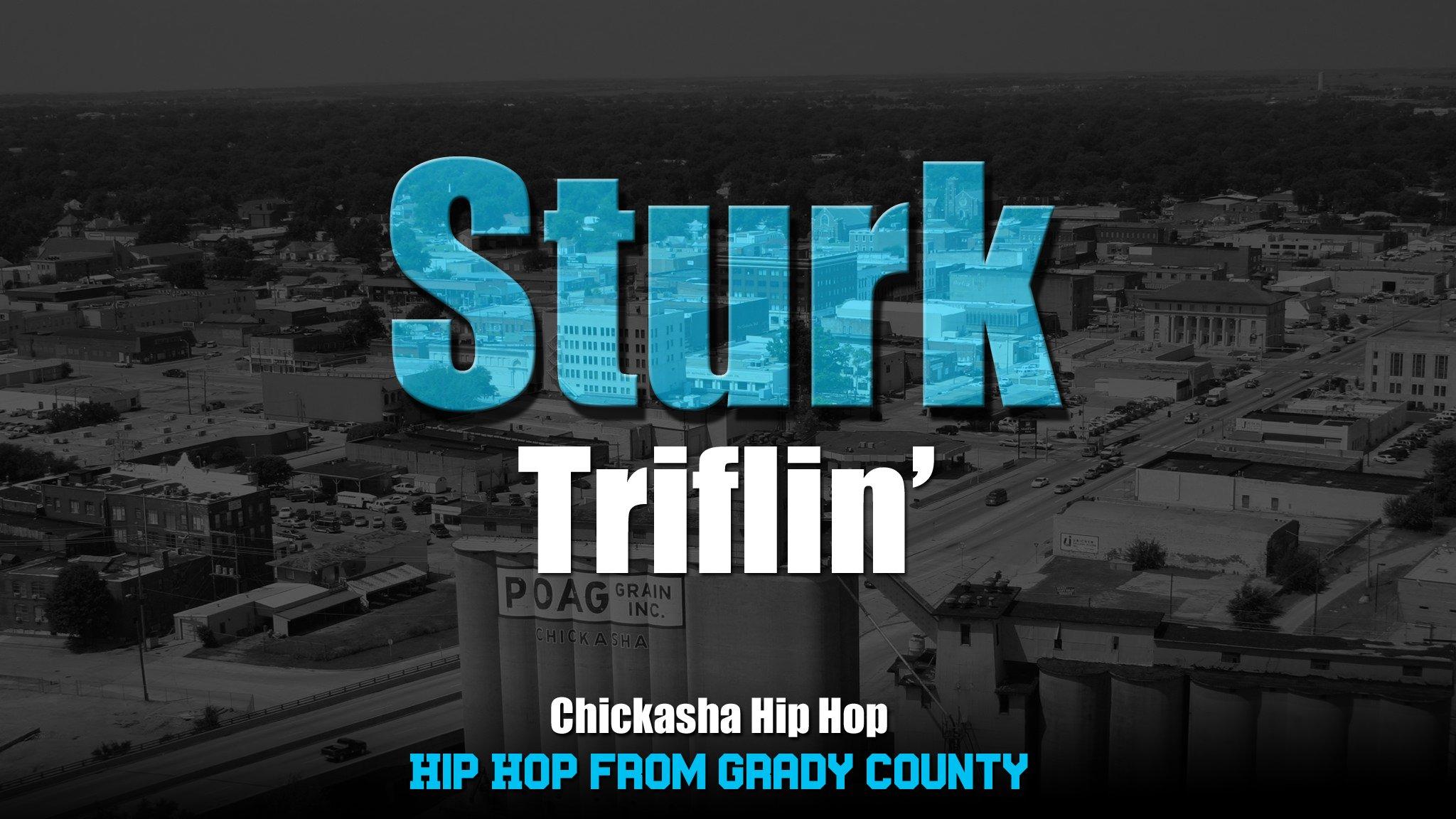 MUSIC: Sturk - Triflin Mp3 Download