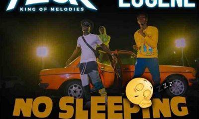 MUSIC: Kweku Flick Ft Kuami Eugene - No Sleeping Mp3 Download